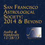 San Francisco Astrological Society: 2014 & Beyond